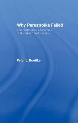 Why Perestroika Failed: 1st Edition (Paperback) book cover