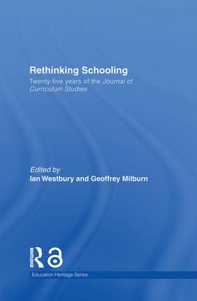 Rethinking Schooling: Twenty-Five Years of the Journal of Curriculum Studies book cover