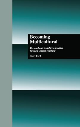 Becoming Multicultural: Personal and Social Construction Through Critical Teaching (Hardback) book cover
