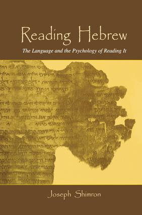 Reading Hebrew: The Language and the Psychology of Reading It, 1st Edition (e-Book) book cover