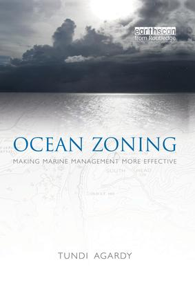 Ocean Zoning: Making Marine Management More Effective, 1st Edition (Paperback) book cover