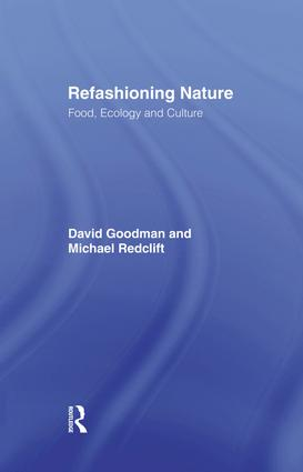 Refashioning Nature: Food, Ecology and Culture, 1st Edition (Paperback) book cover