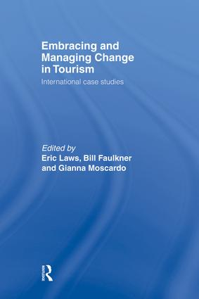 Embracing and Managing Change in Tourism: International Case Studies (Hardback) book cover