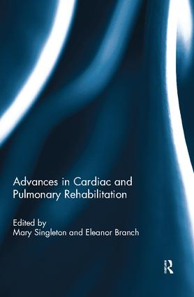 Advances in Cardiac and Pulmonary Rehabilitation: 1st Edition (Paperback) book cover