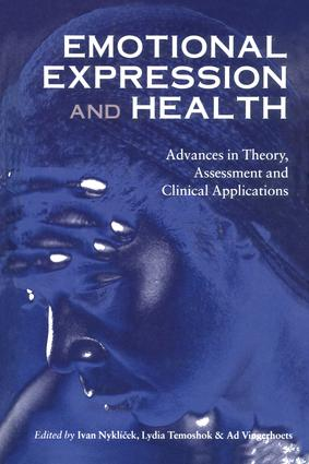 Emotional Expression and Health: Advances in Theory, Assessment and Clinical Applications, 1st Edition (Paperback) book cover