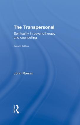 The Transpersonal: Spirituality in Psychotherapy and Counselling, 2nd Edition (Paperback) book cover