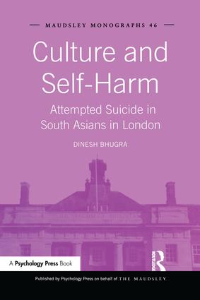 Culture and Self-Harm: Attempted Suicide in South Asians in London, 1st Edition (Paperback) book cover