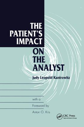 The Patient's Impact on the Analyst: 1st Edition (Paperback) book cover