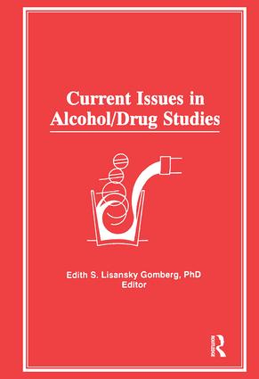 Current Issues in Alcohol/Drug Studies: 1st Edition (e-Book) book cover