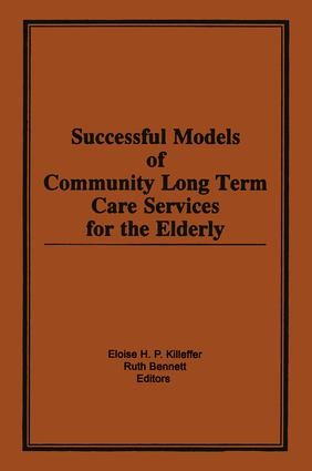Successful Models of Community Long Term Care Services for the Elderly: 1st Edition (Paperback) book cover