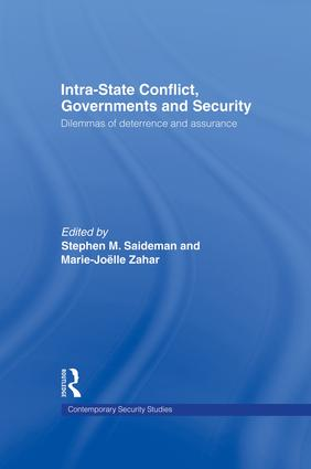 Intra-State Conflict, Governments and Security: Dilemmas of Deterrence and Assurance, 1st Edition (Paperback) book cover