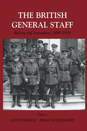 British General Staff: Reform and Innovation book cover