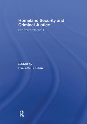 Homeland Security and Criminal Justice: Five Years After 9/11 book cover