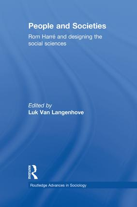 People and Societies: Rom Harré and Designing the Social Sciences (Hardback) book cover