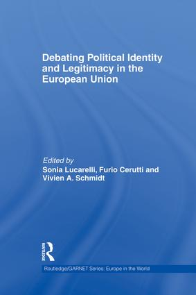 Debating Political Identity and Legitimacy in the European Union: 1st Edition (Paperback) book cover