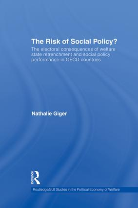 The Risk of Social Policy?: The electoral consequences of welfare state retrenchment and social policy performance in OECD countries (Hardback) book cover