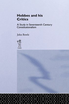 Hobbes and His Critics: A Study in Seventeenth Century Constitutionalism, 1st Edition (Paperback) book cover