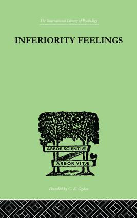 Inferiority Feelings: In the Individual and the Group, 1st Edition (Paperback) book cover