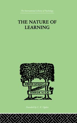 The Nature of Learning: In Its Relation to the Living System, 1st Edition (Paperback) book cover