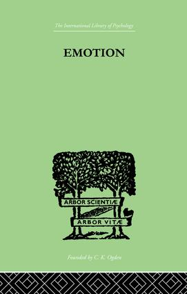 Emotion: A COMPREHENSIVE PHENOMENOLOGY OF THEORIES AND THEIR MEANINGS for, 1st Edition (Paperback) book cover