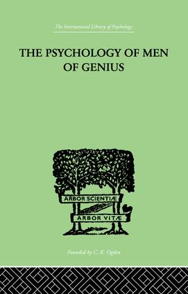 The Psychology Of Men Of Genius: 1st Edition (Paperback) book cover