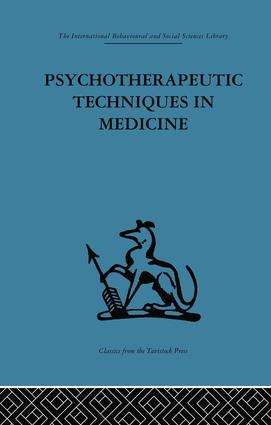 Psychotherapeutic Techniques in Medicine: 1st Edition (Paperback) book cover