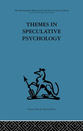 Themes in Speculative Psychology