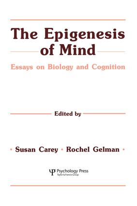 The Epigenesis of Mind: Essays on Biology and Cognition, 1st Edition (Paperback) book cover