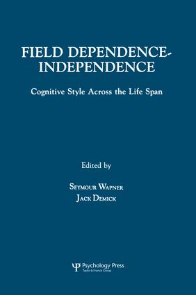 Field Dependence-independence: Bio-psycho-social Factors Across the Life Span, 1st Edition (Paperback) book cover
