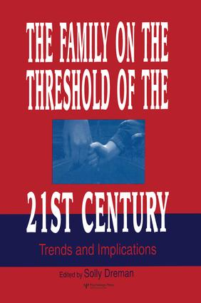 The Family on the Threshold of the 21st Century: Trends and Implications, 1st Edition (Paperback) book cover