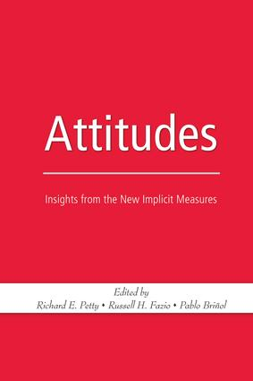 Attitudes: Insights from the New Implicit Measures, 1st Edition (Paperback) book cover