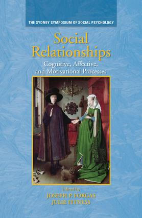 Social Relationships: Cognitive, Affective and Motivational Processes, 1st Edition (Paperback) book cover