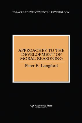 Approaches to the Development of Moral Reasoning: 1st Edition (Paperback) book cover