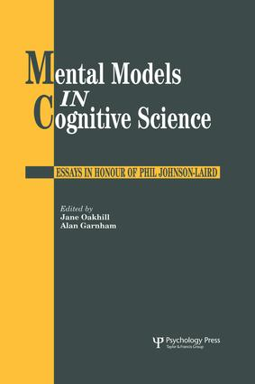 mental models in cognitive science essays in honour of phil johnson  mental models in cognitive science
