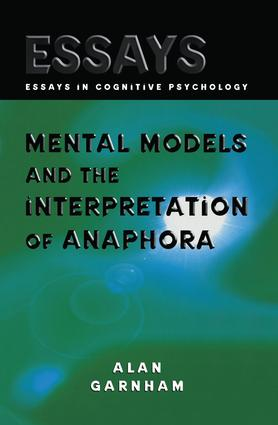 Mental Models and the Interpretation of Anaphora: 1st Edition (e-Book) book cover