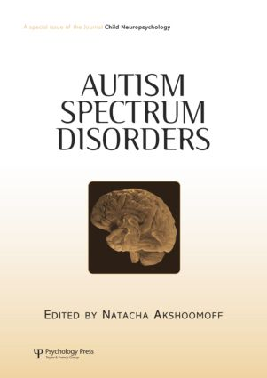 Autism Spectrum Disorders: A Special Issue of Child Neuropsychology (Paperback) book cover