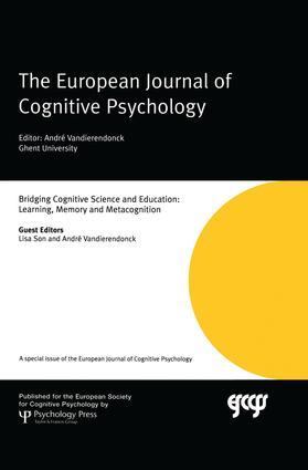 Bridging Cognitive Science and Education: Learning, Memory and Metacognition: A Special Issue of the European Journal of Cognitive Psychology, 1st Edition (Paperback) book cover