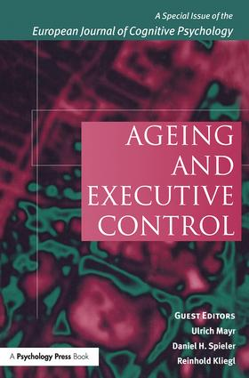 Ageing and Executive Control: A Special Issue of the European Journal of Cognitive Psychology, 1st Edition (Paperback) book cover
