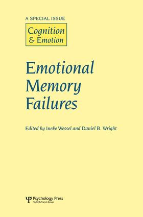 Emotional Memory Failures: A Special Issue of Cognition and Emotion, 1st Edition (Paperback) book cover