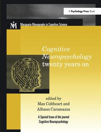 Cognitive Neuropsychology Twenty Years On: A Special Issue of Cognitive Neuropsychology, 1st Edition (Paperback) book cover