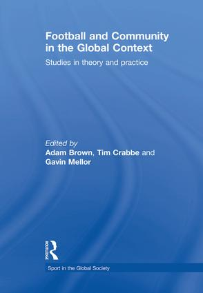 Football and Community in the Global Context