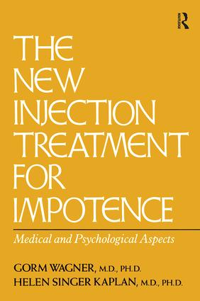 The New Injection Treatment For Impotence: Medical And Psychological Aspects, 1st Edition (Paperback) book cover