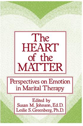 The Heart Of The Matter: Perspectives On Emotion In Marital: Perspectives On Emotion In Marital Therapy, 1st Edition (Paperback) book cover