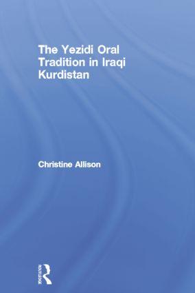 The Yezidi Oral Tradition in Iraqi Kurdistan: 1st Edition (Paperback) book cover