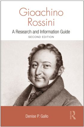 Gioachino Rossini: A Research and Information Guide book cover