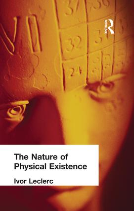 The Nature of Physical Existence: 1st Edition (Paperback) book cover