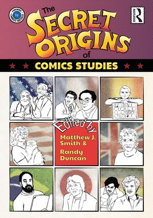 The Secret Origins of Comics Studies (Hardback) book cover