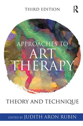 Approaches to Art Therapy: Theory and Technique, 3rd Edition (Paperback) book cover