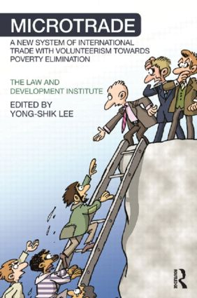 Microtrade: A New System of International Trade with Volunteerism Towards Poverty Elimination book cover