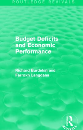 Budget Deficits and Economic Performance (Routledge Revivals): 1st Edition (Paperback) book cover